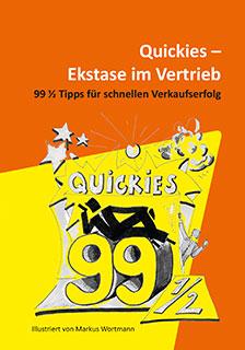 Quickies – Ekstase im Vertrieb